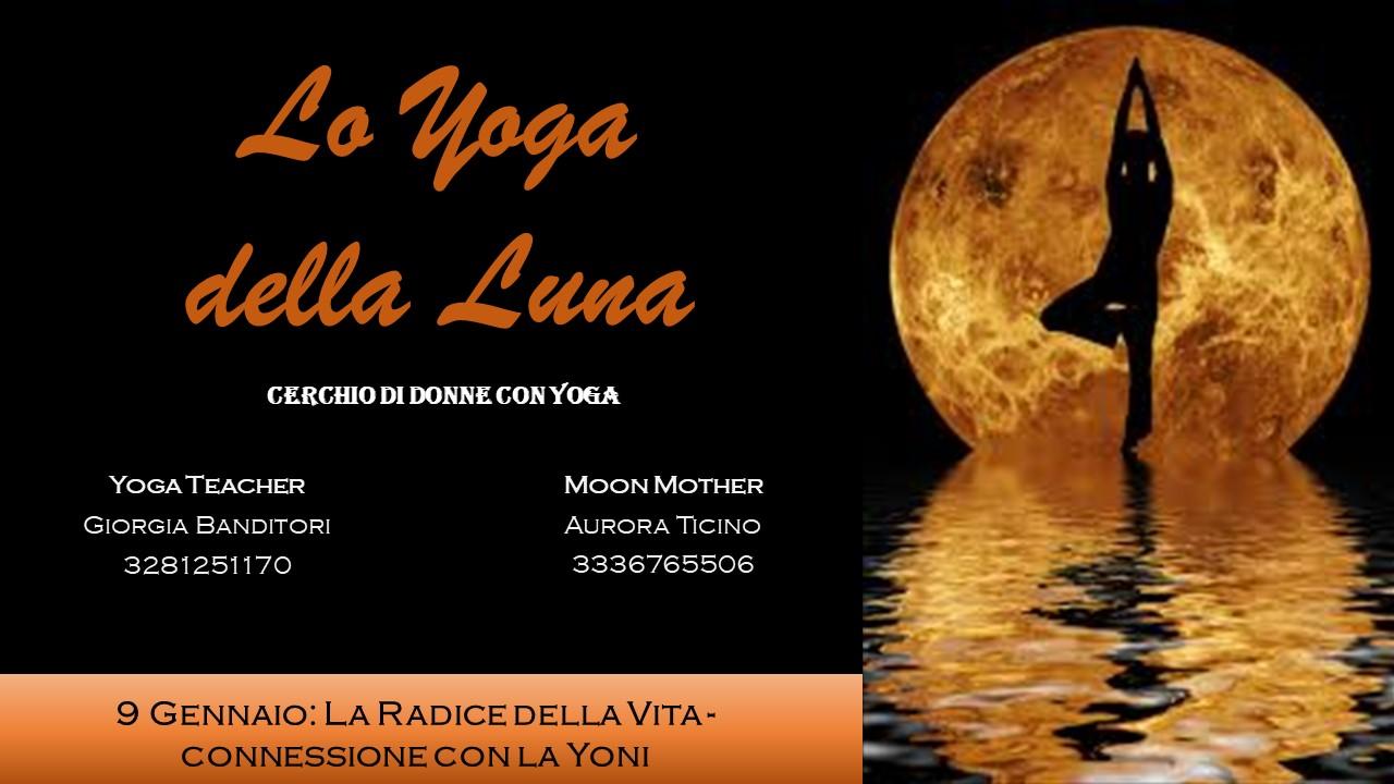 Lo Yoga della Luna - La Radice della Vita